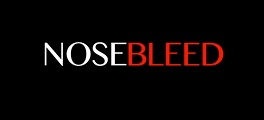 Nosebleed documentary