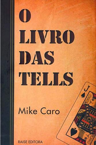 livros tells mike caro