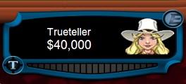 Trueteller high stakes2