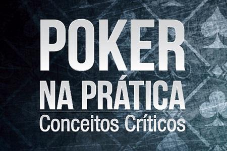 poker na pratica conceitos criticos
