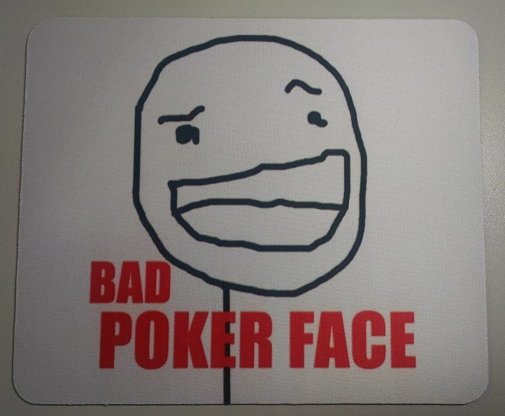 Mousepad Bad Poker Face