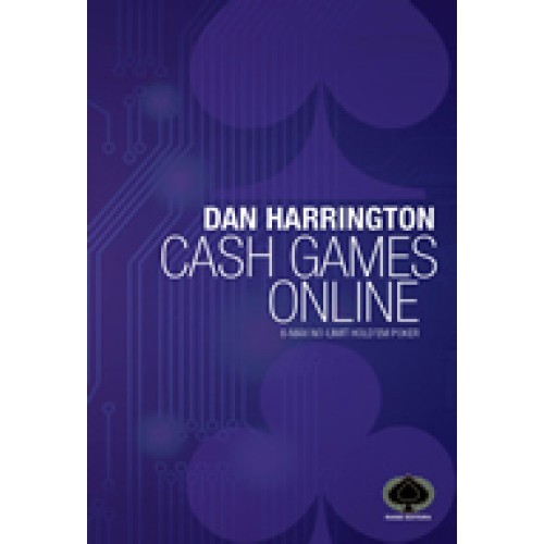 Dan Harrington - Cash Games Online: 6-Max No-Limit Hold'em Poker