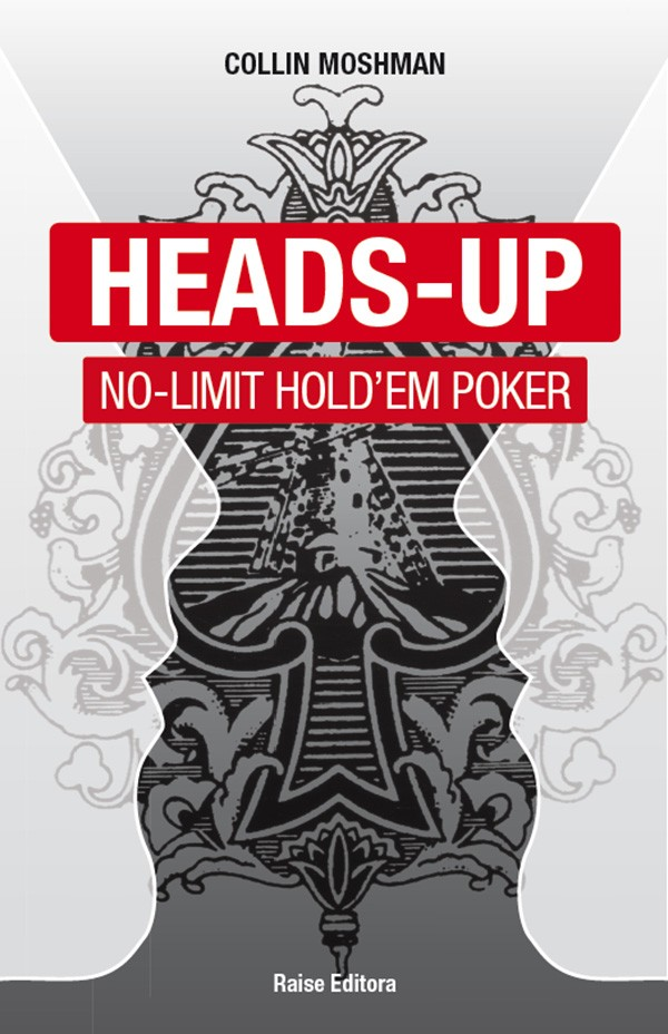 Heads-Up No-Limit Hold'em Poker