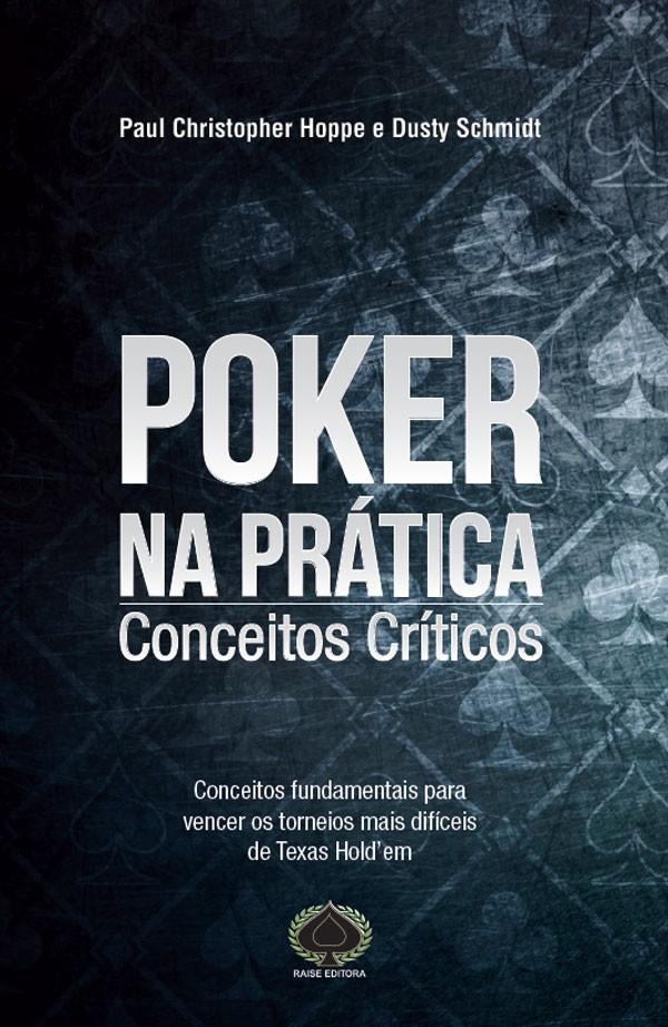 Poker na Prática - Conceitos Críticos