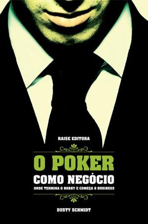 O Poker Como Negócio - Onde Termina o Hobby e Começa o Business