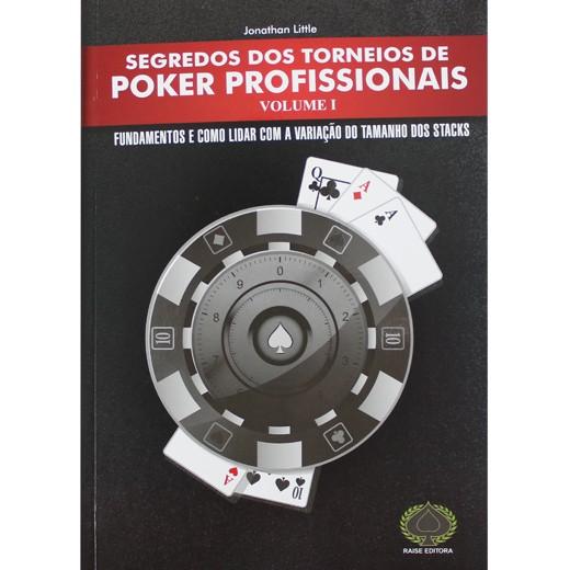 Segredos dos Torneios de Poker Profissionais - Vol. I