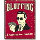 Placa decorativa Bluffing