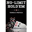 No Limit Hold'em - Teoria e Prática