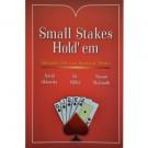 Small Stakes Hold'em - Faturando alto com jogadas de mestre