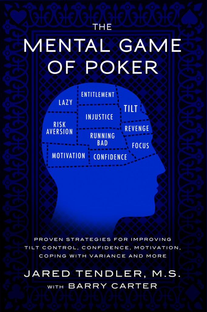 the mental game of poker jared tendler