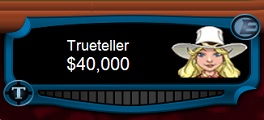 Trueteller high stakes2