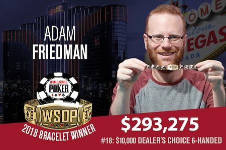 Adam Friedman dealers choice wsop